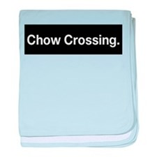 Chow Crossing T-Shirt baby blanket