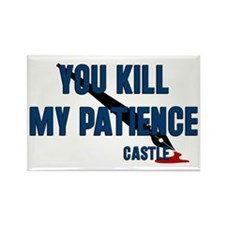 Castle You Kill My Patience Rectangle Magnet