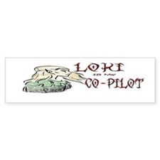 Loki is my Co-Pilot Bumper Bumper Sticker