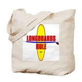 Longboards Rule Tote Bag