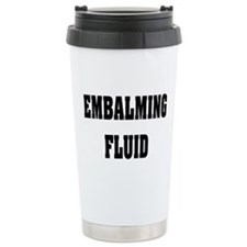 EMBALMING FLUID COFFEE MUGS.PNG Ceramic Travel Mug