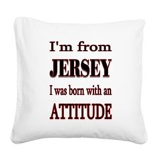 Jersey Attitude.png Square Canvas Pillow