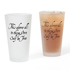 To Thine Own Self Be True Drinking Glass