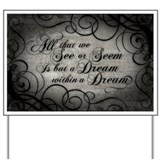 dream-within-a dream_12x18.jpg Yard Sign