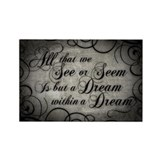 dream-within-a dream_13-5x18.jpg Rectangle Magnet