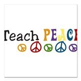 "Teach Peace Square Car Magnet 3"" x 3"""
