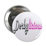Derbylicious Roller Derby Button