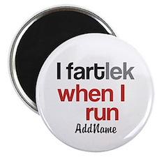 Customize Funny FARTlek © Magnet