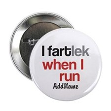 "Customize Funny FARTlek © 2.25"" Button"
