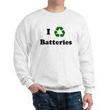 I recycle Batteries Sweatshirt