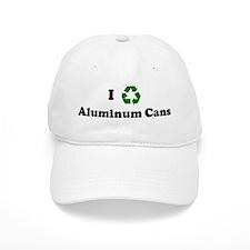 I recycle Aluminum Cans Baseball Cap