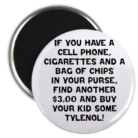 Buy Some Tylenol! Magnet