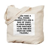 Buy Some Tylenol! Tote Bag
