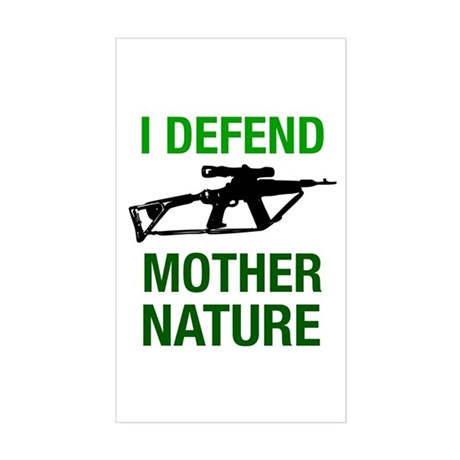 I Defend Mother Nature Rectangle Sticker