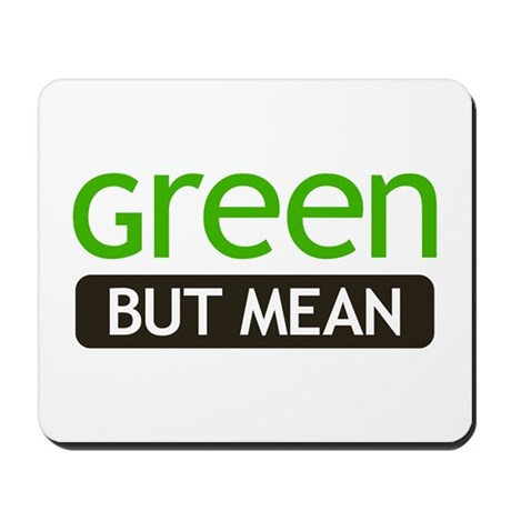 Green But Mean Mousepad