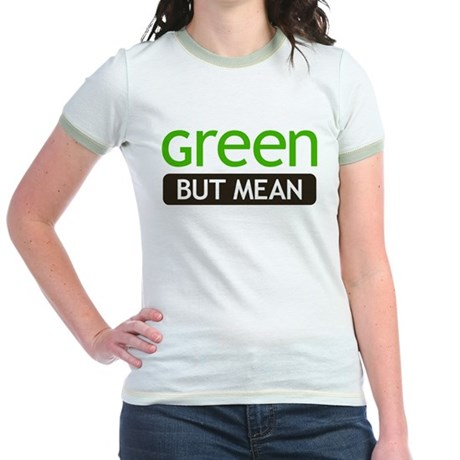 Green But Mean Jr Ringer T-Shirt