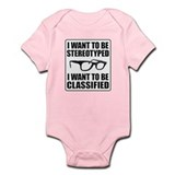 I WANT TO BE STEREOTYPED / CLASSIFIED Onesie