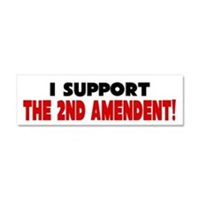 I Support The 2nd Amendment Car Magnet 10 x 3