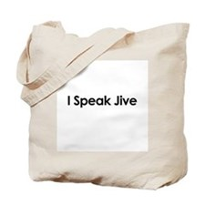 I Speak Jive Tote Bag