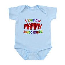 I love my MAMMY soooo much! Onesie