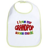 I love my GRANDPOP soooo much! Bib