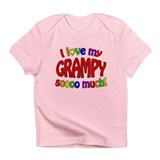 I love my GRAMPY soooo much! Infant T-Shirt