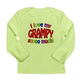 I love my GRAMPY soooo much! Long Sleeve Infant T-