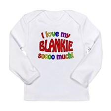I love my BLANKIE soooo much! Long Sleeve Infant T