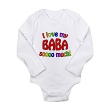 I love my BABA soooo much! Long Sleeve Infant Body