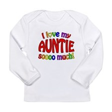 I love my AUNTIE soooo much! Long Sleeve Infant T-