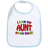 I love my AUNT soooo much! Bib
