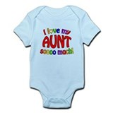 I love my AUNT soooo much! Infant Bodysuit