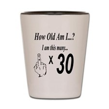 Cute 30th birthday celebration Shot Glass