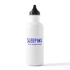 Super Power: Sleeping Water Bottle