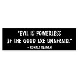 Evil Is Powerless Ronald Reagan Car Sticker