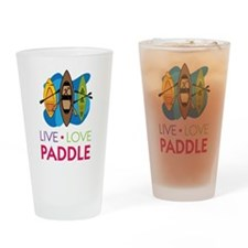 Live Love Paddle Drinking Glass