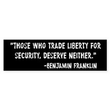 Franklin Quote Liberty For Security Bumper Sticker