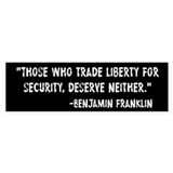 Franklin Quote Liberty For Security Bumper Stickers