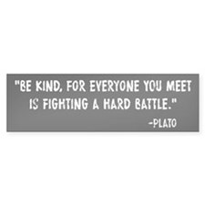 Plato Be Kind Bumper Sticker