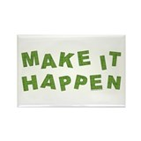 MAKE IT HAPPEN Rectangle Magnet (10 pack)