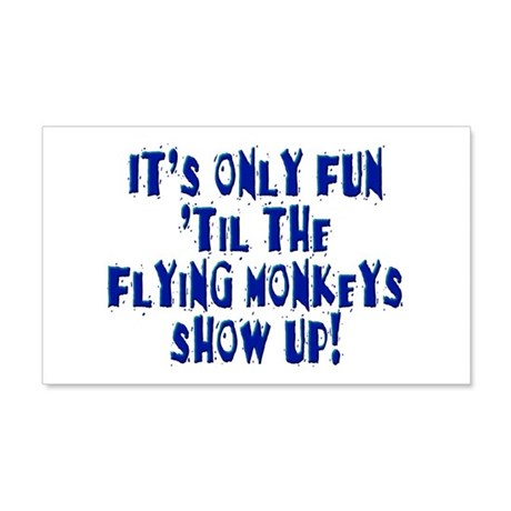 It's only fun... 20x12 Wall Decal