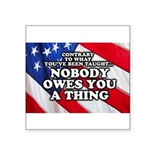 Nobody Owes You A Thing Sticker