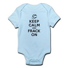 Keep Calm and Frack On Onesie