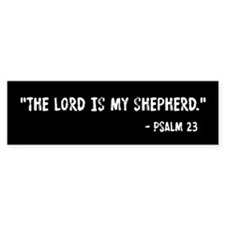 Psalm 23 The Lord Is My Shepherd Bumper Sticker