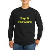 Pay it Forward Long Sleeve T-Shirt