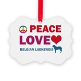Peace Love Belgian Laekenois Ornament
