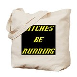 BITCHES RUN GIRL dark YELLOW Tote Bag