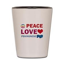 Peace Love Pekingnese Shot Glass