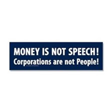 Money is not speech Car Magnet 10 x 3