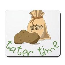 Tater Time Mousepad